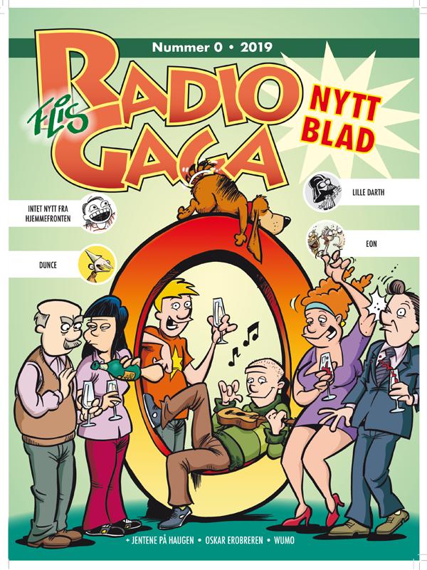 Radio Gaga 0 2019